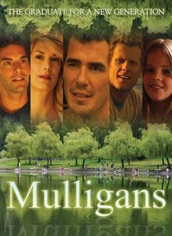 Маллиганы, 2008 - смотреть онлайн