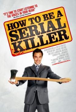 Как стать серийным убийцей, 2008 - смотреть онлайн