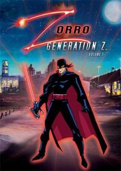 Зорро. Поколение Зет, 2006 - смотреть онлайн