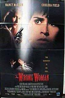 Не та женщина, 1995 - смотреть онлайн