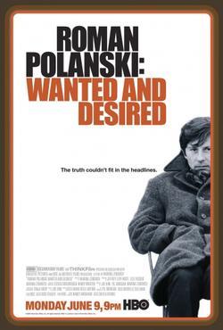 Роман Полански: Разыскиваемый и желанный, 2008 - смотреть онлайн