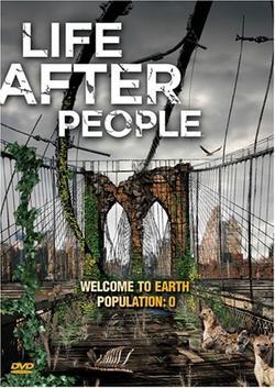 Будущее планеты: Жизнь после людей, 2008 - смотреть онлайн