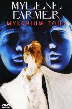Mylène Farmer: Mylenium Tour, 2000 - смотреть онлайн