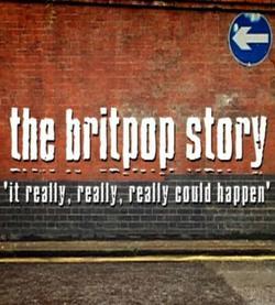 История брит-попа, 2005 - смотреть онлайн