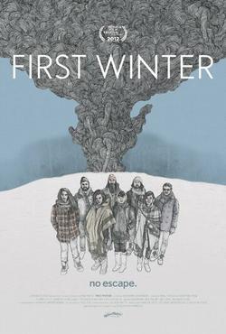 Первая зима, 2012 - смотреть онлайн