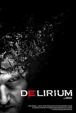 Delirium, 2012 - смотреть онлайн