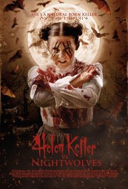 Хелен Келлер против ночных волков, 2015 - смотреть онлайн