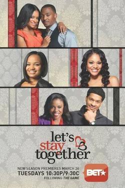 Let`s Stay Together , 2011 - смотреть онлайн