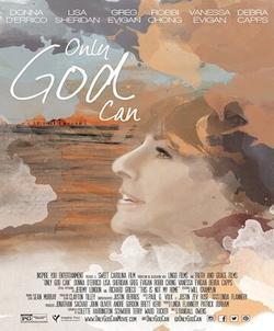 Only God Can, 2015 - смотреть онлайн