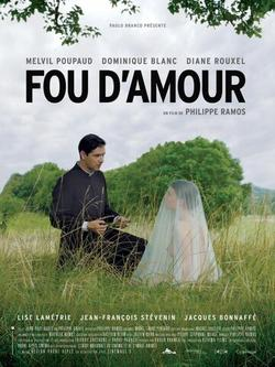 Fou d`amour, 2015 - смотреть онлайн