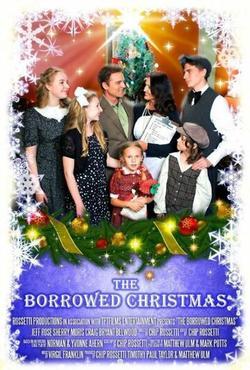 The Borrowed Christmas , 2014 - смотреть онлайн