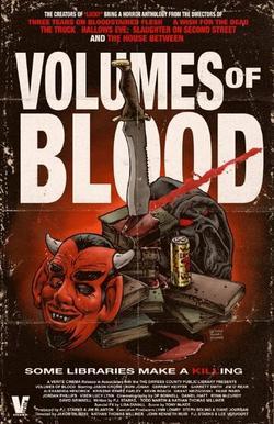 Volumes of Blood , 2015 - смотреть онлайн