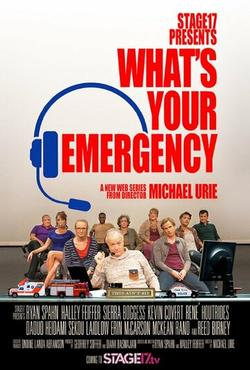 What`s Your Emergency , 2015 - смотреть онлайн
