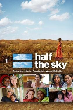 Half the Sky, 2012 - смотреть онлайн