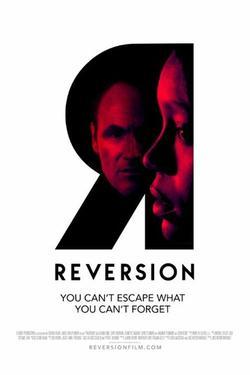 Reversion, 2015 - смотреть онлайн