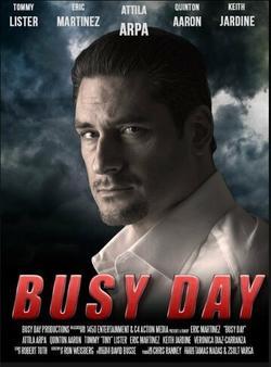 Busy Day, 2017 - смотреть онлайн
