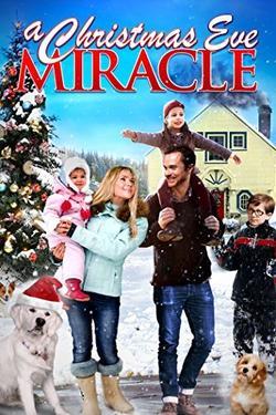 A Christmas Eve Miracle, 2015 - смотреть онлайн