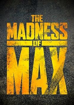 The Madness of Max, 2015 - смотреть онлайн