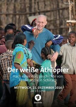 Der weiße Äthiopier , 2015 - смотреть онлайн