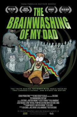 The Brainwashing of My Dad, 2015 - смотреть онлайн