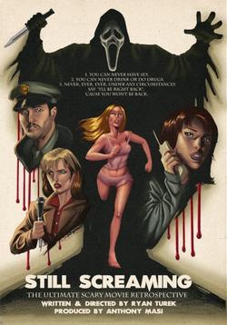 Still Screaming: The Ultimate Scary Movie Retrospective, 2011 - смотреть онлайн