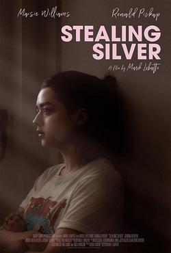Stealing Silver, 2018 - смотреть онлайн