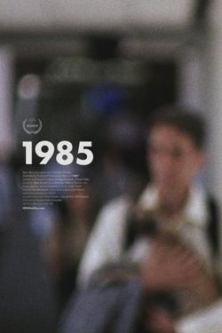 1985, 2018 - смотреть онлайн