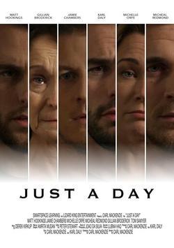 Just a Day, 2017 - смотреть онлайн