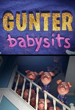 Gunter Babysits, 2017 - смотреть онлайн