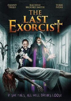 The Last Exorcist, 2020 - смотреть онлайн