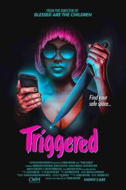 Triggered , 2019 - смотреть онлайн