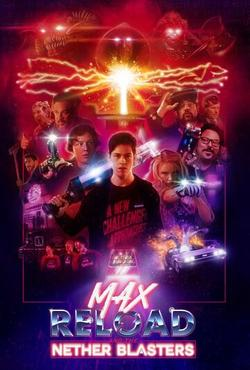 Max Reload and the Nether Blasters, 2020 - смотреть онлайн