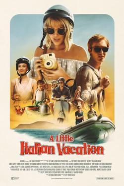 A Little Italian Vacation, 2021 - смотреть онлайн