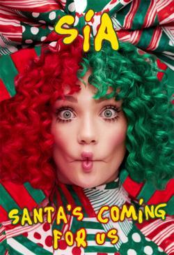 Sia: Santa`s Coming for Us, 2017 - смотреть онлайн