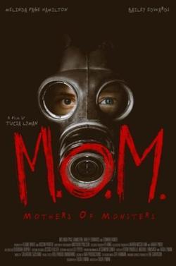 M.O.M.: Mothers of Monsters, 2020 - смотреть онлайн