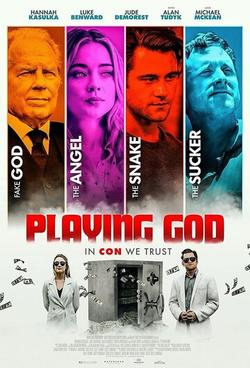 Playing God , 2021 - смотреть онлайн