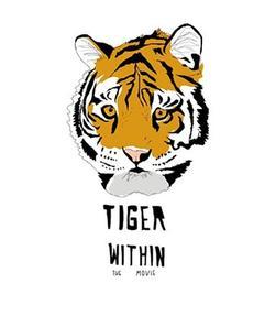 Tiger Within , 2020 - смотреть онлайн