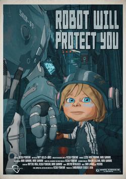 Robot Will Protect You, 2019 - смотреть онлайн