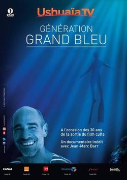 Génération Grand Bleu , 2017 - смотреть онлайн