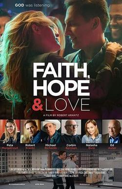 Faith, Hope & Love, 2019 - смотреть онлайн