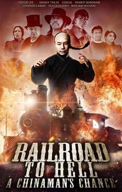 Railroad to Hell: A Chinaman`s Chance, 2018 - смотреть онлайн