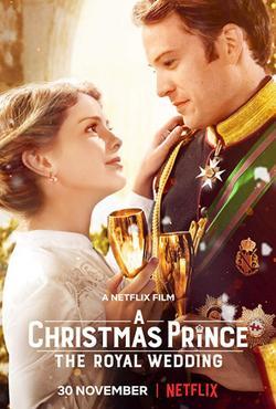 Рождественский принц: Королевская свадьба, 2018 - смотреть онлайн