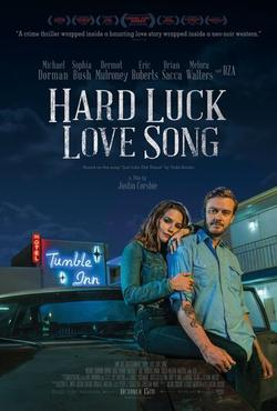 Hard Luck Love Song , 2020 - смотреть онлайн