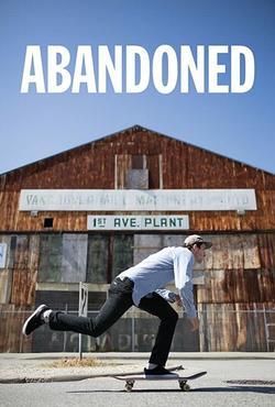 Abandoned , 2016 - смотреть онлайн