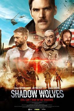 Shadow Wolves , 2019 - смотреть онлайн