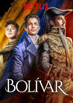 Bolívar: Una lucha admirable , 2019 - смотреть онлайн