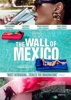 Мексиканская стена, 2019 - смотреть онлайн