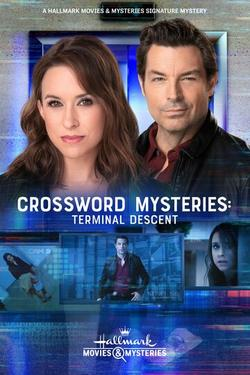 Crossword Mysteries: Terminal Descent , 2021 - смотреть онлайн