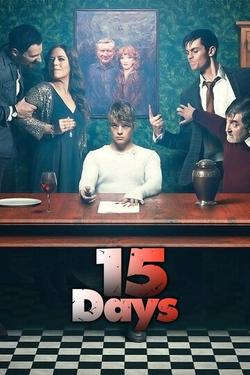 15 Days , 2019 - смотреть онлайн
