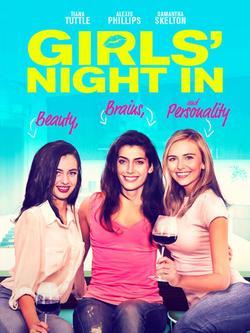 Girls` Night In , 2021 - смотреть онлайн